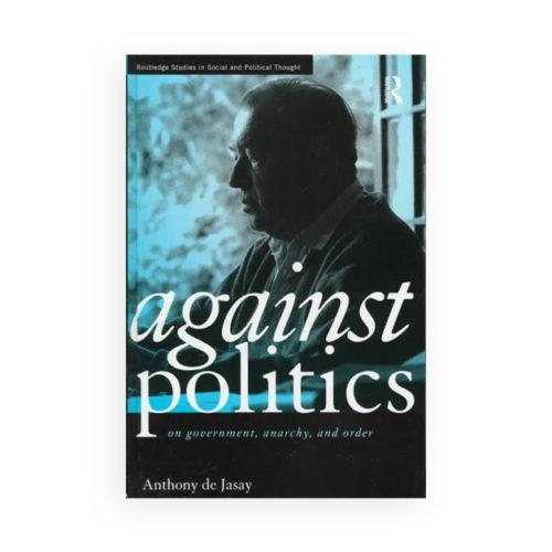 Against Politics