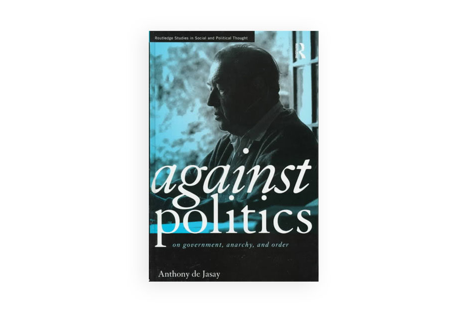 Against Politics
