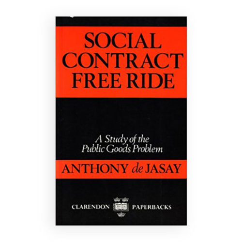 Social Contract, Free Ride: A Study of Public Goods Problem.